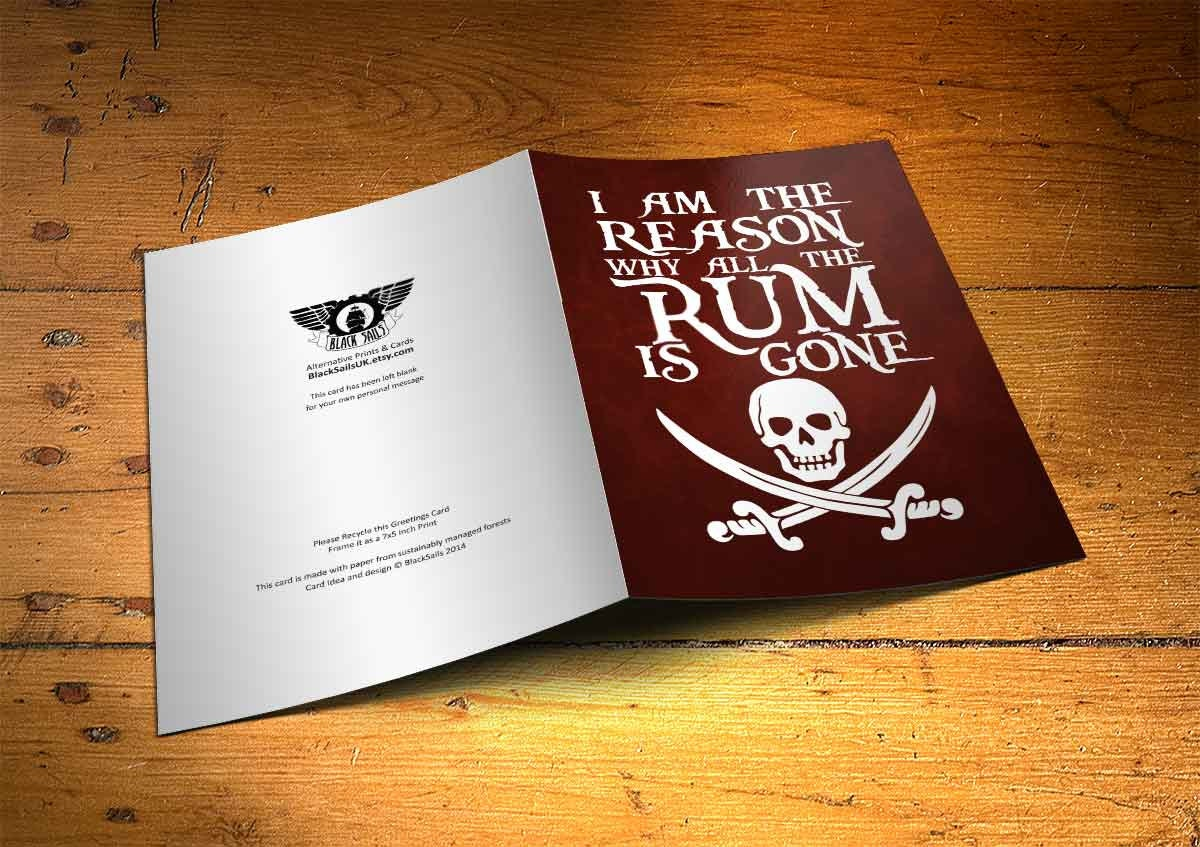 Why Is The Rum Gone Quote: I Am The Reason Why All The Rum Is Gone Pirate Art Print