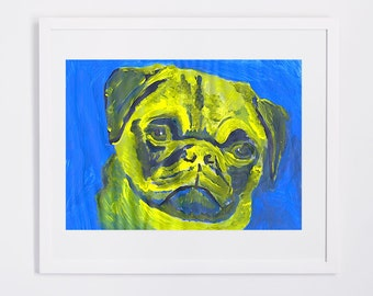 Pug Painting Print Pug face art print from Original Artist Signed Colorful Canine Art Dog painting Pug gift idea
