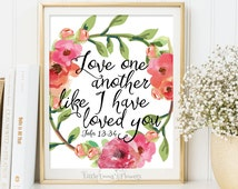 Love one another print Bible verse printable Wedding Scripture art floral Christian wall decor marriage inspirational John 13:34 157