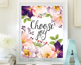Choose joy print Teen Room Decor digital print  Inspirational  Print Quote Print Dorm wall art Motivational Art Joy Quote Print ID92-93