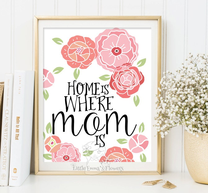mother s day print home is where mom is print wall art
