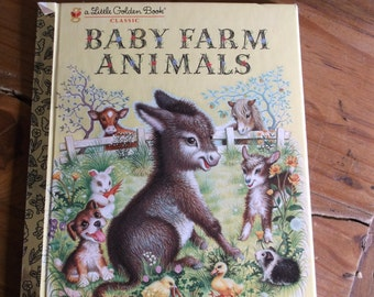 "Vintage Little Golden Book, ""Baby Farm Animals"" copyright renewed 1987.  Vintage Children's book about farm animals"