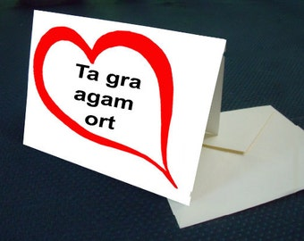 Gaelic I LOVE YOU note card with envelope