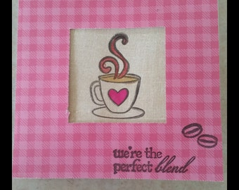 We're the perfect coffee blend I love you card