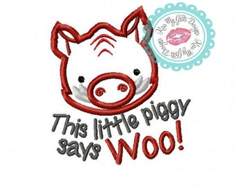 This Little Piggy Says Woo Razorback Mascot Machine Embroidery Applique Design