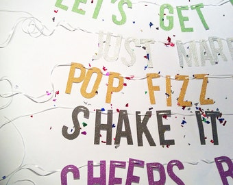 Let's Get Weird Glitter Banner Wedding, Bachelorette Parties, New Years, Graduations & All Celebrations