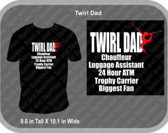 Twirl Dad T-Shirt or Hoodie
