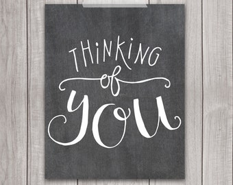 75% OFF SALE - Thinking of You - 8x10 Inspirational Print, Best Wishes, Home Decor, Printable Quote, Printable Art, Chalkboard, Wall Art
