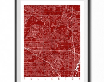 FULLERTON Map Art Print / California Poster / Fullerton Wall Art Decor / Choose Size and Color