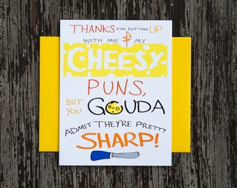 Funny greeting card. Cheesy puns gouda admit. Funny friend card. Funny love card. Funny anniversary card. Thank you card. Food card.