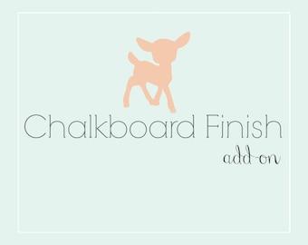 Chalkboard Finish Add-on