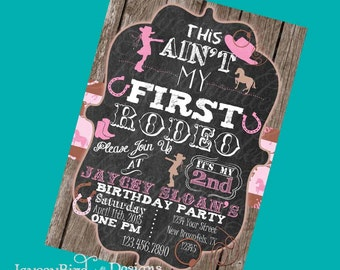 Cowgirl Birthday Invitation Personalized This Aint My First Rodeo Girls Cowgirl Birthday Invitation
