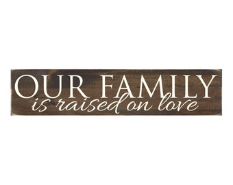 Rustic Wood Sign Wall Hanging Home Decor - Our Family Is Raised On Love (#1050)