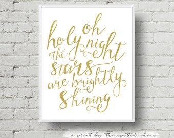 """Instant Download 8x10 and 11x14 """"Oh Holy Night"""" Calligraphy Print JPEG in Gold (with faux foil texture)."""