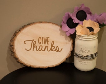 Give Thanks wood slab sign