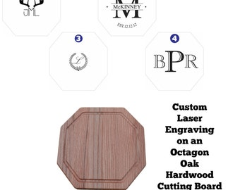 Custom Laser Engraved OAK Octagon Cutting Board with FREE mineral oil!