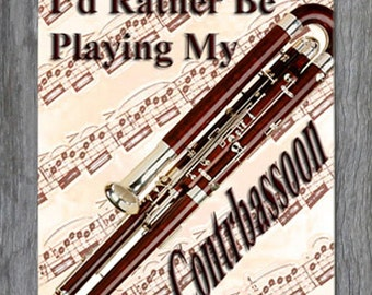 Mouse Pad - I'd Rather Be Playing My Contrabassoon