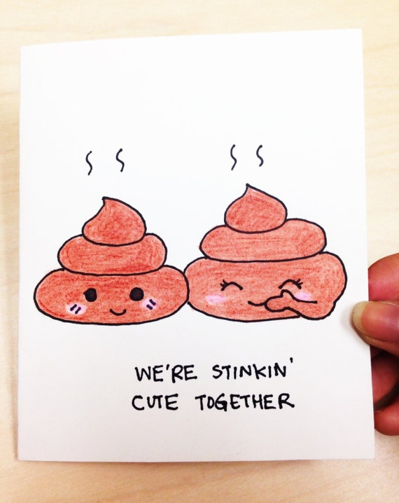 Cute love card, Funny valentine card, Cute Valentine card, poop joke, funny card for boyfriend, girlfriend, hand drawn anniversary card