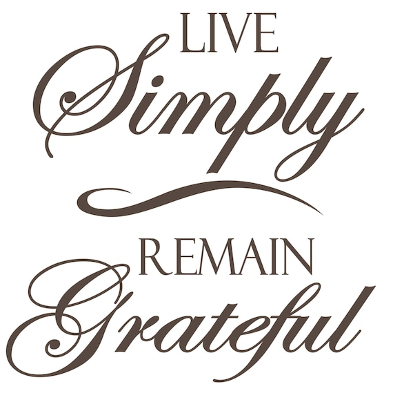 Items similar to live simply remain grateful large vinyl for Live simply wall art