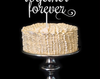 Together Forever Wedding Cake Topper