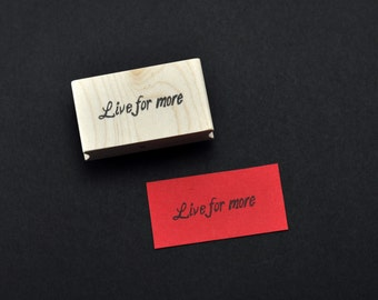 Live for More Rubber Stamp, Hand Carved Red Rising Stamp