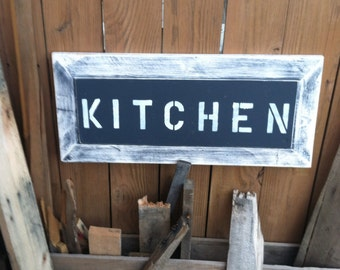 Distressed kitchen sign