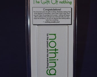 Nothing Gift of Nothing