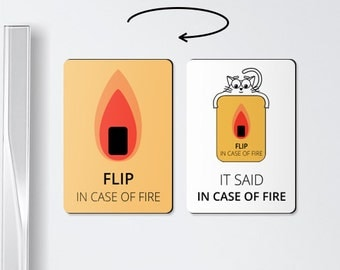 Funny magnet - IN CASE of FIRE - Double-sided magnet, to do magnets, board magnet, roommate gift