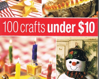 100 Crafts Under 10 Dollars, Craft Book, Inexpensive Crafts, Thrifty Handmade Gifts, Home Decor, Cheap Craft Projects, Budget Friendly Craft