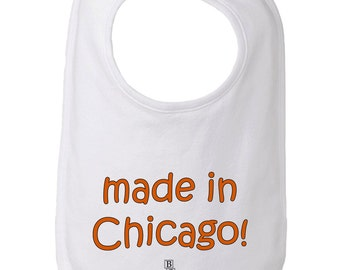 Custom Made Baby and Toddler Bib, Made in Chicago Bib, Made in YOUR CITY Bib, Custom Bib, Chicago Bib