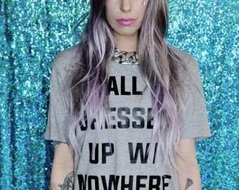 POP PARTY TEE - All Dressed Up with Nowhere to Party - Party Shirt