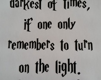 Happiness can be found even in the darkest of times Wall Decal - Dumbledore Quote Harry Potter Light switch