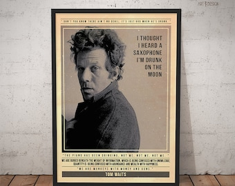 Tom Waits Poster - Quote Retro Music Poster - Music Print, Wall Art