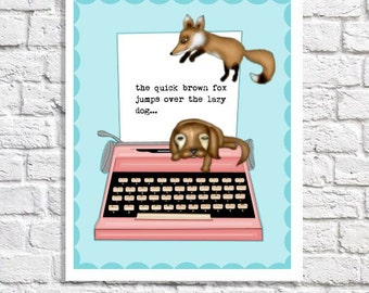 Typewriter Art Funny Office Sign The Quick Brown Fox Jumps Over The Lazy Dog Illustration Gift For Writer Quote Poster Fox And Hound Print