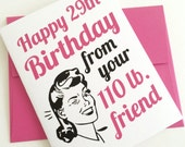 Happy 29th Birthday Card. 30th Birthday Card. Over the Hill Card. Best Friend Birthday. Funny Birthday Card. Happy Birthday Bestie Card