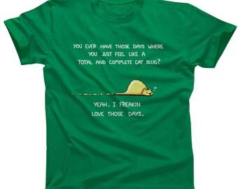 Cat Slug Tshirt - Mens and Ladies Sizes - Cute Funny Cat TShirt
