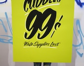 "Unlimited Cuddles 26""x40"" neon green screen printed poster"