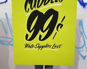 "Unlimited Cuddles 24""x36"" neon green screen print poster"