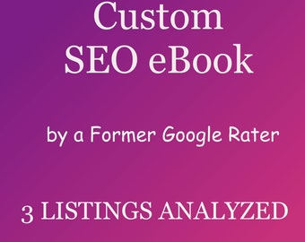 3 Listings Analyzed, Specialized Shop SEO eBook for Your Shop Only! Customized PDF File by a Former Google Rater Google Shopping and More