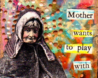 ACEO Original Mixed Media Collage Art Card Drunk Mother
