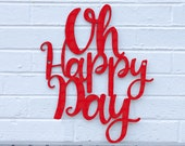 Oh Happy Day Sign, Gospel Quote Sign, Wood Quote Sign, Spiritual Wood Sign, Wood Meme Sign, Funky Wood Sign, Wood Sign Decor, Wood Word Sign