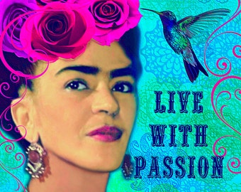 Frida Kahlo Live With Passion Instant Digital Download Print Collage Small to Poster Original Home Decor Aqua Blue Pink Purple Typography
