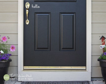 hello Front Door - Decor - Home Decor - Front Porch - Vinyl Decals - Lettering - Exterior Vinyl - Wall Art Graphic Stickers Decals 1712