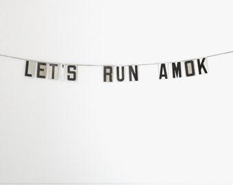 "let's run amok | vintage modern bunting | 3"""