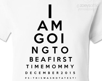 Mommy to be eye chart tshirt - fun pregnancy announcement shirt for the first time mommy