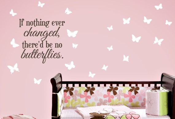 If nothing ever changed Wall Decal, Butterfly Wall Decals, Butterfly Bedroom Decor, Wall Decal Set, Girl Bedroom Decor