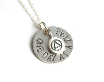 One Day At A Time Necklace Motivational Necklace Recovery Necklace AA Necklace Alcoholics Anonymous Necklace