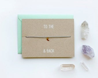 To the Moon and Back - Charm Card - Gold - friendship necklace & bracelet - bridesmaid gift - birthday card - best friends - bff - love