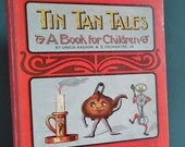 Tin Tan Tales A Book for Children by Gracia Kasson & E. Tschantre Jr. c. 1900 Antique Picture Book with verses - kitchen utensils pans
