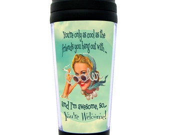 Funny Travel Mug Gift for Your Best Friend Retro Vintage ~ Great gift for the whole crew too!